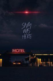 Sangre en el Desierto / Némesis / Sam Was Here
