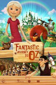 El Viaje Fantástico a Oz / Salvando al Reino de Oz