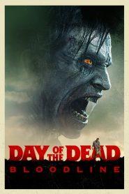 El día de los muertos: Bloodline