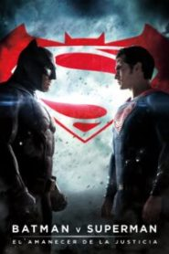 Batman vs Superman El amanecer de la Justicia
