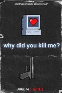 Por qué me Mataron?